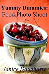 Yummy Dummies: Food Photo Shoot (English Edition)