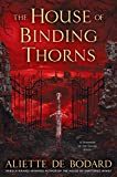 The House of Binding Thorns (A Dominion of the Fallen Novel, Band 2)