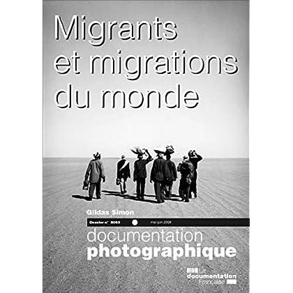 Migrants et migrations du monde - numéro 8063 mai-juin 2008