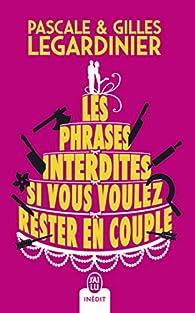Les phrases interdites si vous voulez rester en couple par Gilles Legardinier