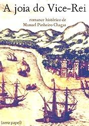 A joia do vice-rei (romance histórico) (Portuguese Edition)