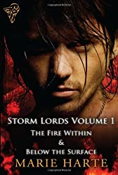 Storm Lords Vol 1: The Fire Within & Below the Surface by Marie Harte (2010-10-12)