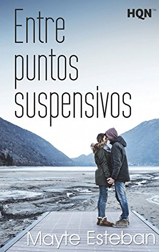 Entre puntos suspensivos (HQN) por Mayte Esteban