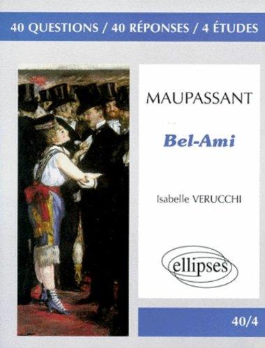 Maupassant : Bel-ami