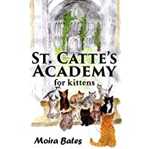 St. Catte's Academy for Kittens (English Edition)