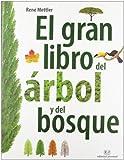 El gran libro del arbol y del bosque (CONOCER  Y COMPRENDER)