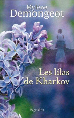 Les lilas de Kharkov