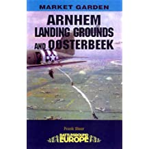 Arnhem - Landing Grounds and Oosterbeek: The Landing Grounds and Oosterbeek (Battleground Europe - Market Garden) (English Edition)