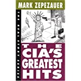 The CIA's Greatest Hits (Real Story (Odonian))