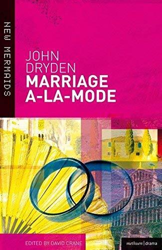 Marriage A-La-Mode (New Mermaids) by John Dryden (2003-03-31)