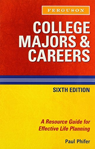 College Majors & Careers: A Resource Guide for Effective Life Planning by Paul Phifer (2008-12-01)