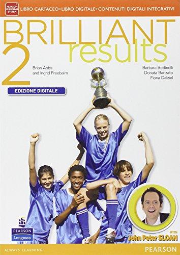 Brilliant results. Per la Scuola mediao grado. Con e-book. Con espansione online: 2