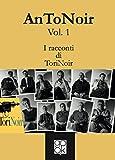 AnToNoir Vol.1: I racconti di Torinoir
