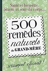 500 remèdes naturels de grand-mère