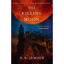 The Killing Moon: Dreamblood: Book 1 (English Edition)