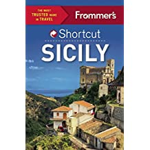 Frommer's Shortcut Sicily (Shortcut Guide)