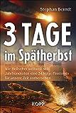3 Tage im Spätherbst: Wie Hellseher weltweit seit Jahnhunderten eine 3-tägige Finsternis für unsere Zeit vorhersehen - Stephan Berndt