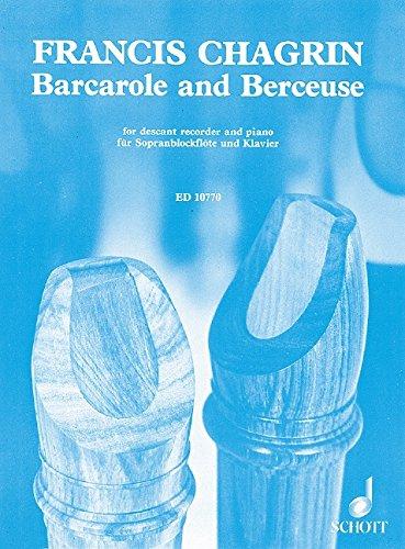 Barcarole and Berceuse: Sopran-Blockflöte (Oboe, Violine) und Klavier.