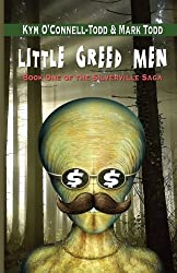 Little Greed Men by Kym O'Connell-Todd (2013-04-25)