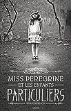 Telecharger Livres Miss Peregrine et les enfants particuliers tome 1 edition avec la couverture du film (PDF,EPUB,MOBI) gratuits en Francaise