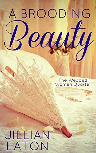 a-brooding-beauty-wedded-women-quartet-book-1-english-edition