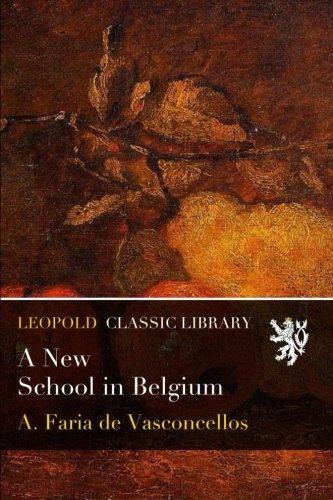 A New School in Belgium por A. Faria de Vasconcellos