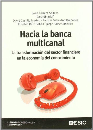 hacia-la-banca-multicanal-la-transformacion-del-sector-financiero-en-la-economia-del-conocimiento-li