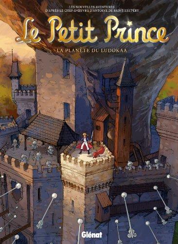 Le Petit Prince - Tome 12: La Planète de Ludokaa