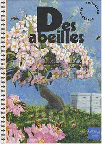 Des abeilles (NE) par Philippe Marchenay