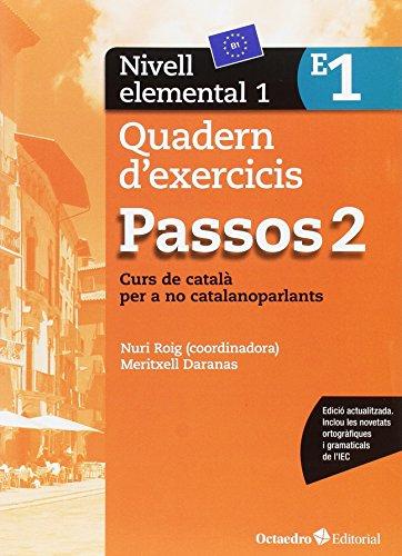 Passos 2. Quadern d'exercicis. Nivell elemental 1: Nivell Elemental. Curs de català per a no catalanoparlants