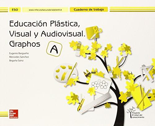 Educación Plástica, Visual Y Audiovisual. Graphos A. Cuaderno - Edición 2015 - 9788448607760