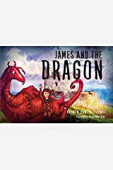 James and the Dragon Paperback