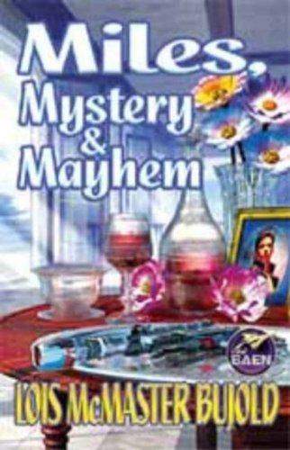 Miles, Mystery & Mayhem (Miles Vorkosigan Adventures) por Lois McMaster Bujold