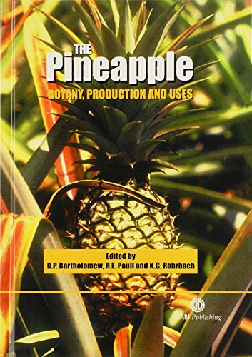 The Pineapple: Botany, Production and Uses by Duane P Bartholomew (2002-11-20)