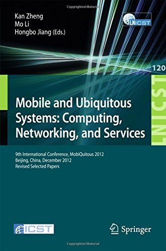 mobile-and-ubiquitous-systems-computing-networking-and-services-9th-international-conference-mobiqui