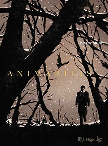 Animabilis par Thierry Murat