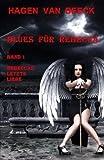 Blues für Rebecca: Band 1 Rebeccas letzte Liebe - Hagen van Beeck