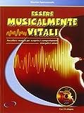 Essere musicalmente vitali