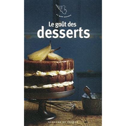 Le goût des desserts