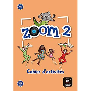 Zoom 2 A1.2 : Cahier d'activités (1CD audio)