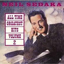 Neil Sedaka: All Time Greatest Hits Volume 2 by Neil Sedaka