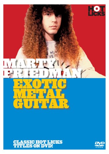 Hot Licks: Marty Friedman - Exotic Metal Guitar [Edizione: Regno Unito]