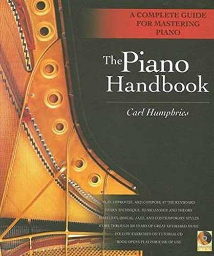 The Piano Handbook: A Complete Guide for Mastering Piano by Carl Humphries (2002-12-01)