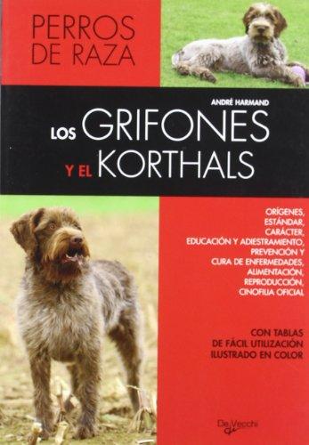 Grifones y el korthals, los - perros de raza