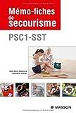 Mémo-fiches de secourisme - PSC1 -SST