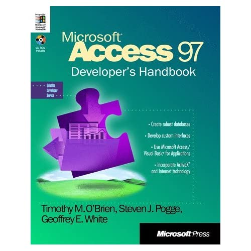 Microsoft Access 97 Developers Handbook: With CDROM (Solution Developer Series) by Timothy M O'Brien T Glenn Tim Tim Lawrence Dan Edna Richard Frank Frank John Jack Jack Jack J (1997-01-01)