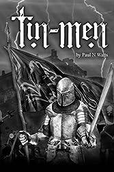 Tin Men: A Tale of Medieval Reenactment