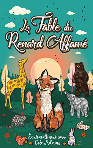 Couverture du livre La Fable du Renard Affamé (Les Fables Qui Riment t. 1)