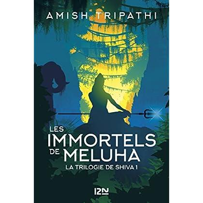 La Trilogie de Shiva - tome 1 : Les Immortels de Meluha (Outre fleuve)
