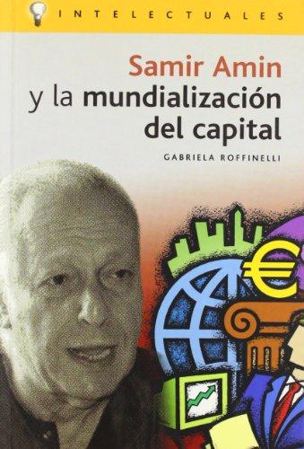 Samir amin y la mundializacion del capital (Intelectuales)